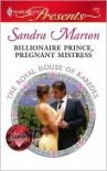 Billionaire Prince, Pregnant Mistress - Sandra Marton