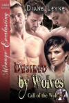 Desired by Wolves - Diane Leyne
