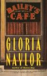 Bailey's Cafe - Gloria Naylor
