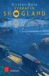 Verrat in Skogland - Kirsten Boie