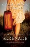 Appalachian Serenade: A Novella (Appalachian Blessings) - Sarah Loudin Thomas