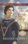 The Bride Ship (Frontier Bachelors) - Regina Scott