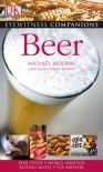 Eyewitness Companions: Beer (EYEWITNESS COMPANION GUIDES) - Michael Jackson