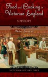 Food and Cooking in Victorian England: A History (Victorian Life and Times) - Andrea Broomfield