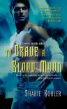 To Crave a Blood Moon - Sharie Kohler