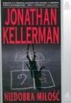 Niedobra miłość  - Jonathan Kellerman