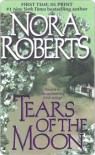 Tears of the Moon (eBook) - Nora Roberts