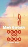 Zwei und zwei - Mark Gartside