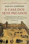 A Casa dos Sete Pecados - Mari Pau Domínguez, Mário Bruno Cruz, Antonella da Silva