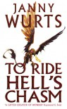 To Ride Hell's Chasm - Janny Wurts