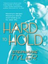 Hard to Hold (Hard to Hold #1) - Stephanie Tyler