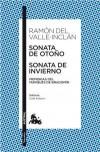 Sonata de Otoño / Sonata de Invierno - Ramón del Valle-Inclán