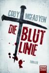 Die Blutlinie  - Cody McFadyen, Axel Merz