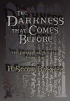 The Darkness That Comes Before (The Prince Of Nothing, Book 1) - R. Scott Bakker