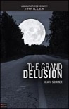 The Grand Delusion - Heath Sommer