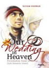 Our Wedding in Heaven - عزام حدبا, 'Azzam Hadba