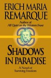 Shadows in Paradise - Erich Maria Remarque