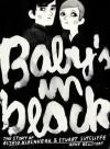 Baby's in Black: The Story of Astrid Kirchherr & Stuart Sutcliffe - Arne Bellstorf