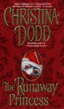 The Runaway Princess - Christina Dodd