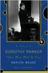 Dorothy Parker: What Fresh Hell Is This? - Marion Meade