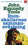 Dumskallarnas sammansvärjning - John Kennedy Toole
