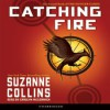 Catching Fire (Hunger Games, #2) - Carolyn McCormick, Suzanne  Collins