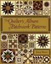 The Quilter's Album of Patchwork Patterns: 4044 Pieced Blocks for Quilters - Jinny Beyer