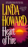 Heart of Fire - Linda Howard