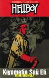 Hellboy: Kıyametin Sağ Eli - Mike Mignola, Ege Görgün