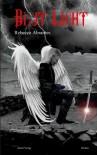 Blut Licht (Schatten Blut, #3) - Rebecca Abrantes