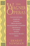 The Wagner Operas - Ernest Newman