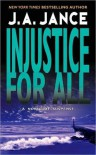 Injustice For All  - J.A. Jance