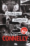 Cronicas de Sucesos - Michael Connelly