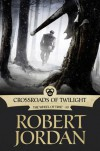 Crossroads of Twilight (Wheel of Time, #10) - Robert Jordan