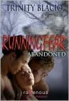 Abandoned (Running In Fear, #2) - Trinity Blacio