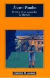 El Heroe De Las Mansardas De Mansard (Compactos Anagrama) - Álvaro Pombo