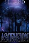 Ascension (Dominion, #2) - S.E. Lund