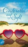 Cinderella auf Sylt: Roman (German Edition) - Emma Bieling