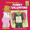 The Berenstain Bears' Funny Valentine (First Time Books(R)) - Stan Berenstain, Jan Berenstain