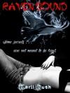 Raven Bound - Karli Rush