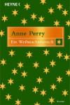 Der Weihnachtsbesuch - Anne Perry