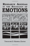Research Agendas in the Sociology of Emotions (SUNY Series in the Sociology of Emotions) -