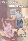 Joey Goes to the Oberland (The Chalet School) - Elinor M. Brent-Dyer