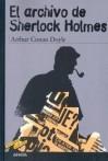 El archivo de Sherlock Holmes  - Enrique Flores,  Arthur Conan Doyle
