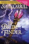 Bride Finder  - Susan Carroll