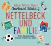 Nettelbeck und Familie: Vom Abenteuer, heute Vater zu sein - Gerhard Matzig
