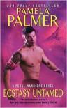 Ecstasy Untamed  - Pamela Palmer