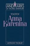 Tolstoy: Anna Karenina - Anthony Thorlby