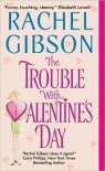 The Trouble with Valentine's Day - Gibson Rachel