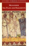 Menander: The Plays and Fragments - Menander, Maurice Balme, Peter Brown